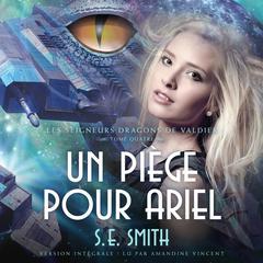 Un piège pour Ariel Audiobook, by