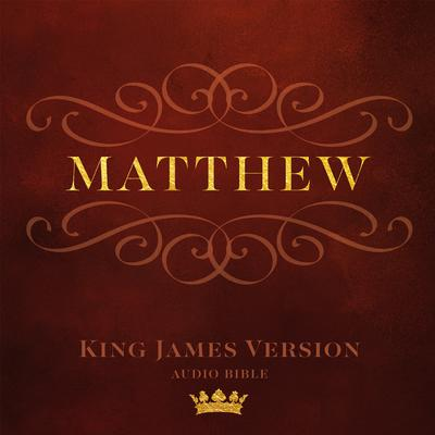 Book of Matthew: King James Version Audio Bible Audiobook, by Made for Success