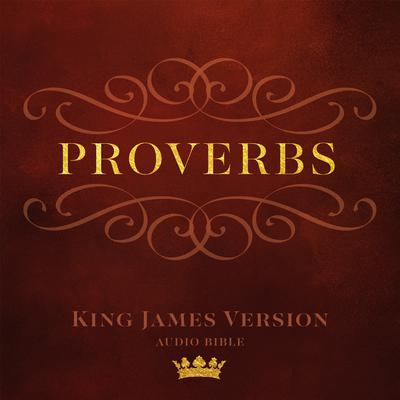 The Book of Proverbs: King James Version Audio Bible Audiobook, by Made for Success