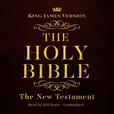 The King James Version of the New Testament: King James Version Audio Bible Audiobook, by Made for Success