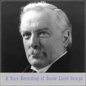 A Rare Recording of David Lloyd George Audiobook, by David Lloyd George