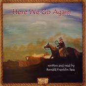 Here We Go Again Audiobook, by Ronald Franklin Saia