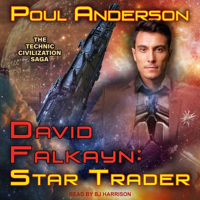 David Falkayn: Star Trader Audiobook, by Poul Anderson