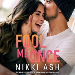 Fool Me Once Audiobook, by Nikki Ash