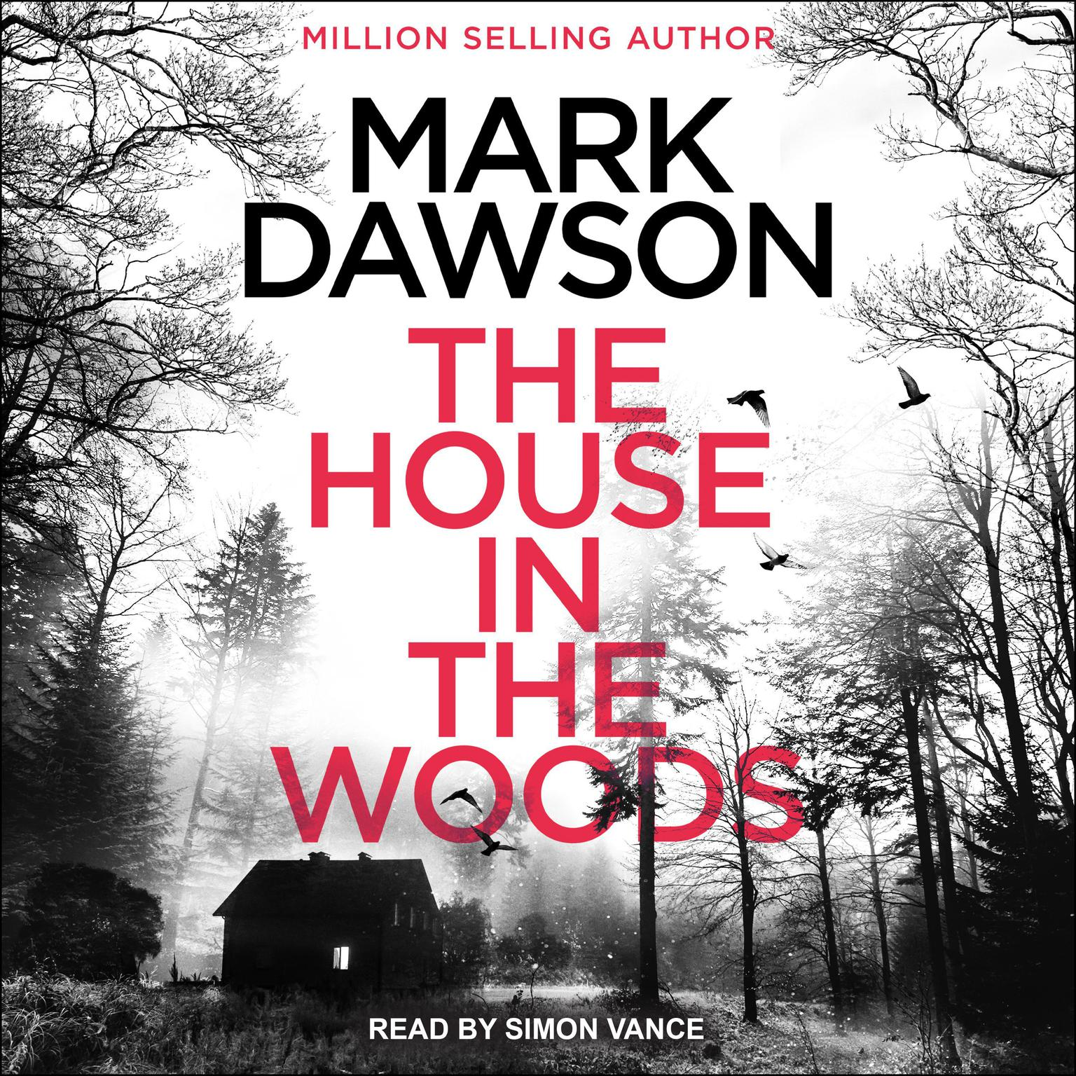 The House in the Woods Audiobook, by Mark Dawson