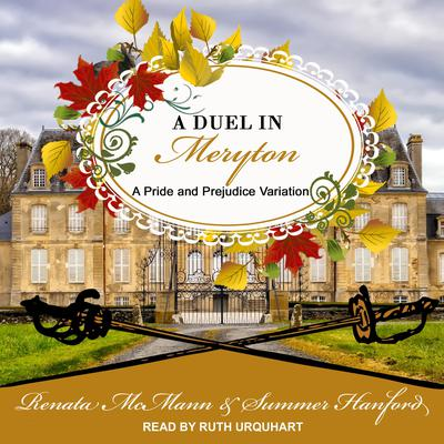 A Duel in Meryton: A Pride and Prejudice Variation Audiobook, by Renata McMann