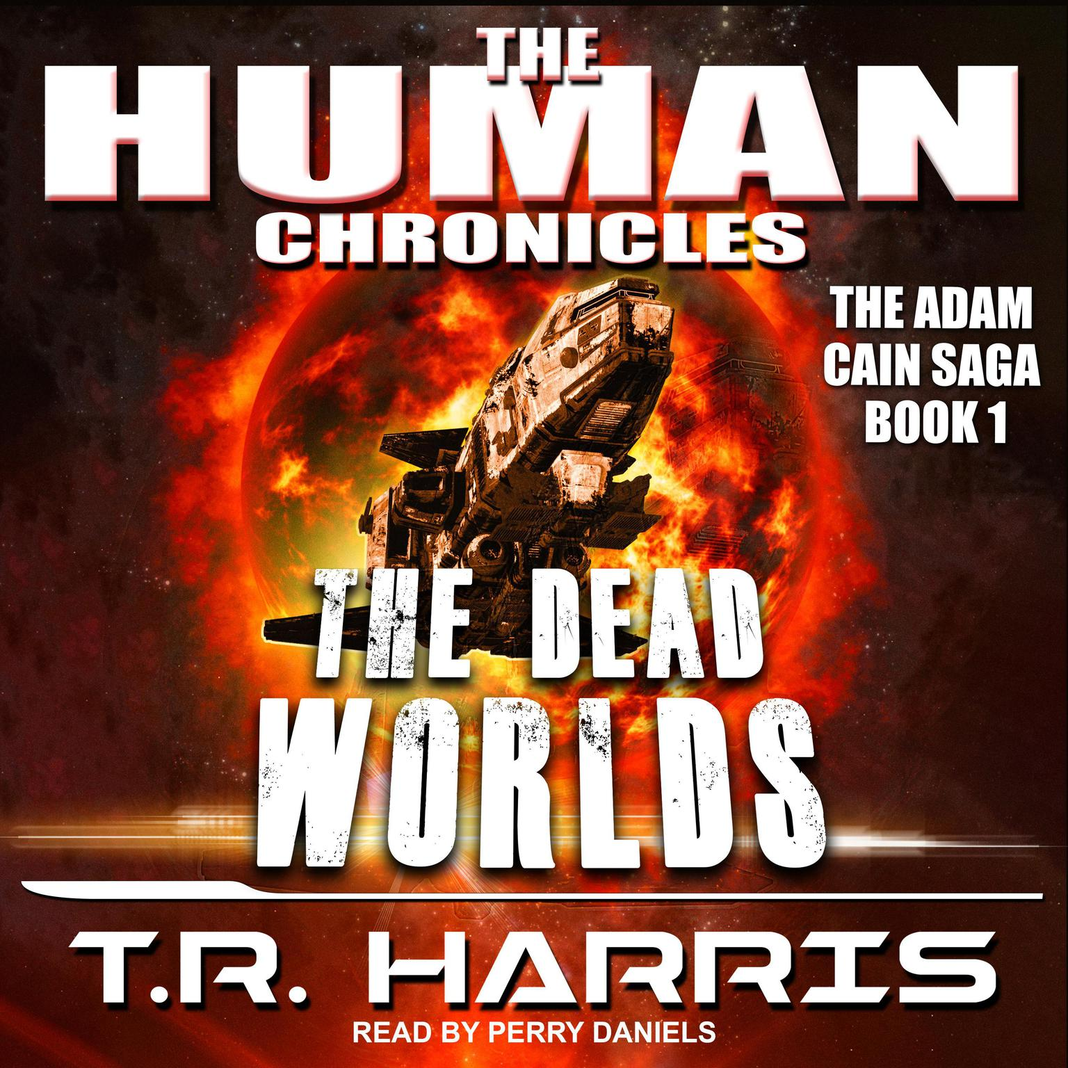 The Dead Worlds Audiobook, by T. R. Harris