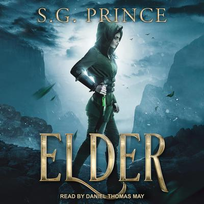 Elder Audiobook, by S.G. Prince