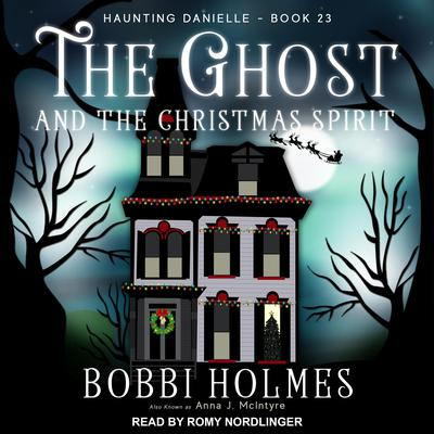 The Ghost and the Christmas Spirit Audiobook, by
