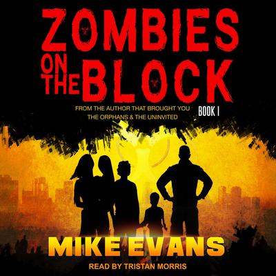 Zombies on the Block Audiobook, by Mike Evans
