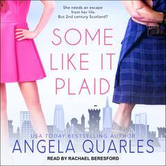 Some Like it Plaid Audiobook, by Angela Quarles
