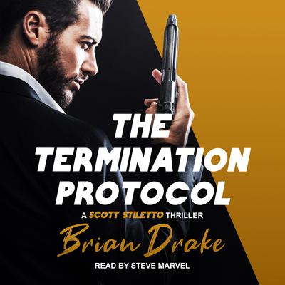 The Termination Protocol Audiobook, by Brian Drake