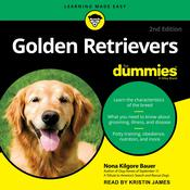 Golden Retrievers For Dummies: 2nd Edition Audiobook, by Nona Kilgore Bauer