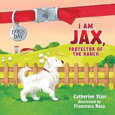 I am Jax, Protector of the Ranch Audiobook, by Catherine Stier