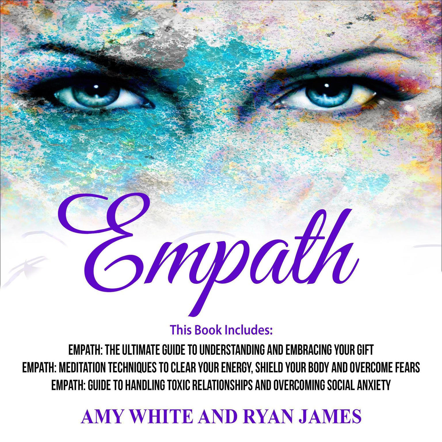 Printable Empath: 3 Manuscripts—The Ultimate Guide to Understanding and Embracing Your Gift, Meditation Techniques to Clear Your Energy, Guide to Handling Toxic Relationships Audiobook Cover Art