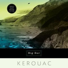 Big Sur Audiobook, by Jack Kerouac