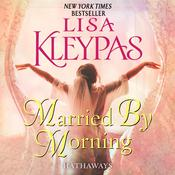 Married by Morning: A Novel Audiobook, by Lisa Kleypas