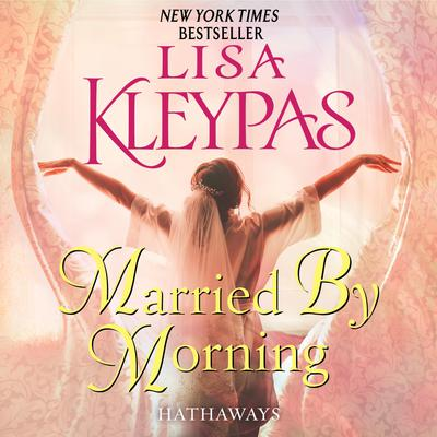 Married by Morning: A Novel Audiobook, by