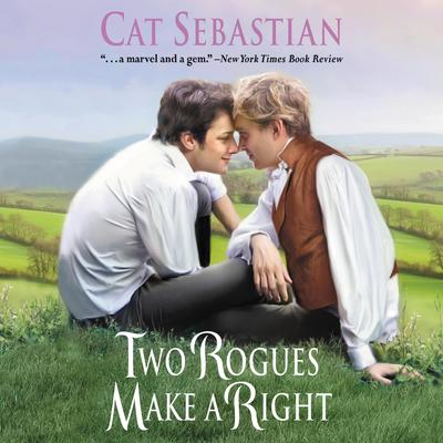 Two Rogues Make a Right: Seducing the Sedgwicks Audiobook, by Cat Sebastian