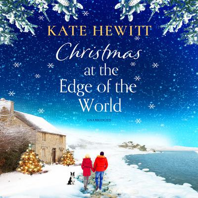 Christmas at the Edge of the World Audiobook, by Kate Hewitt
