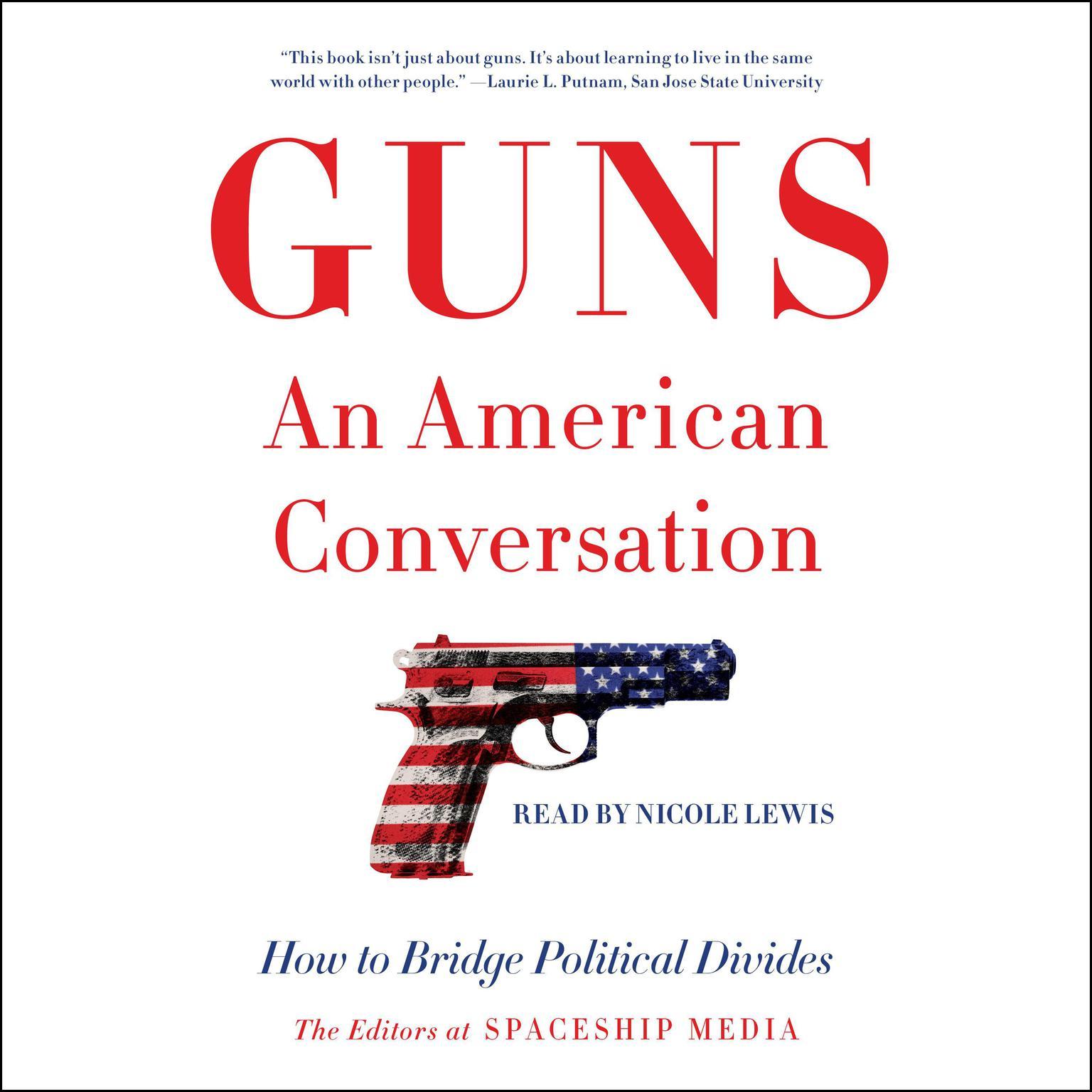 Printable Guns, an American Conversation: How to Bridge Political Divides Audiobook Cover Art