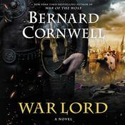 War Lord: A Novel Audiobook, by Bernard Cornwell