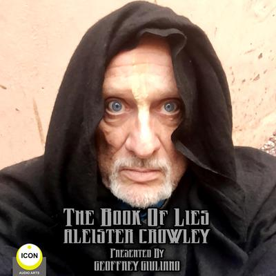 The Book Of Lies Aleister Crowley Audiobook, by Aleister Crowley