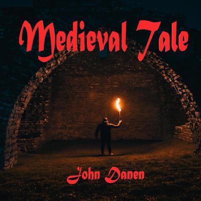 Medieval Tale Audiobook, by John Danen