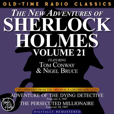 The Adventure of the Dying Detective and the Persecuted Millionaire Audiobook, by Arthur Conan Doyle