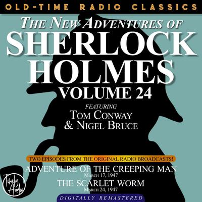 Adventure of the Creeping Man and The Scarlet Worm Audiobook, by Arthur Conan Doyle
