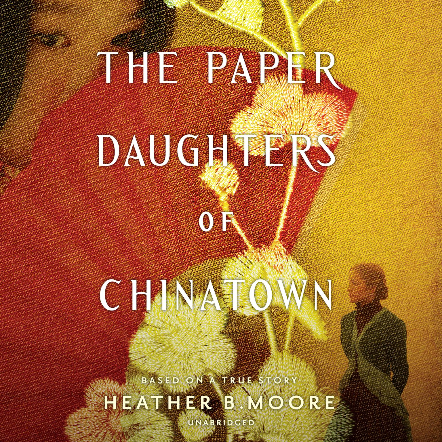 The Paper Daughters of Chinatown Audiobook, by Heather B. Moore