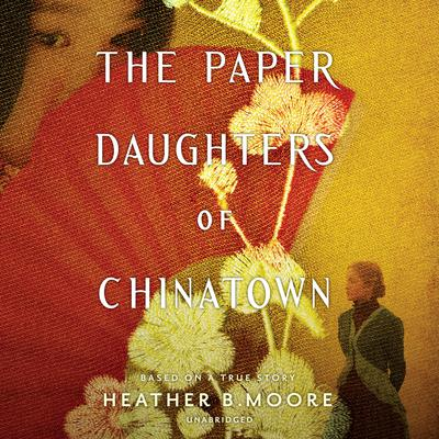 The Paper Daughters of Chinatown Audiobook, by