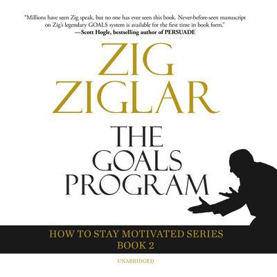 The Goals Program Audiobook, by Zig Ziglar