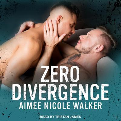 Zero Divergence Audiobook, by Aimee Nicole Walker
