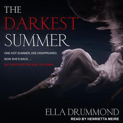 The Darkest Summer Audiobook, by Ella Drummond