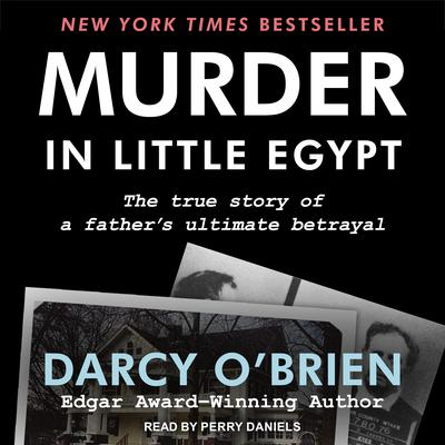 Murder in Little Egypt Audiobook, by Darcy O'Brien