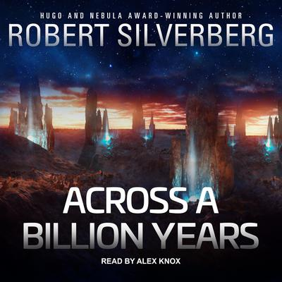 Across a Billion Years Audiobook, by