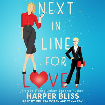 Next in Line for Love Audiobook, by Harper Bliss