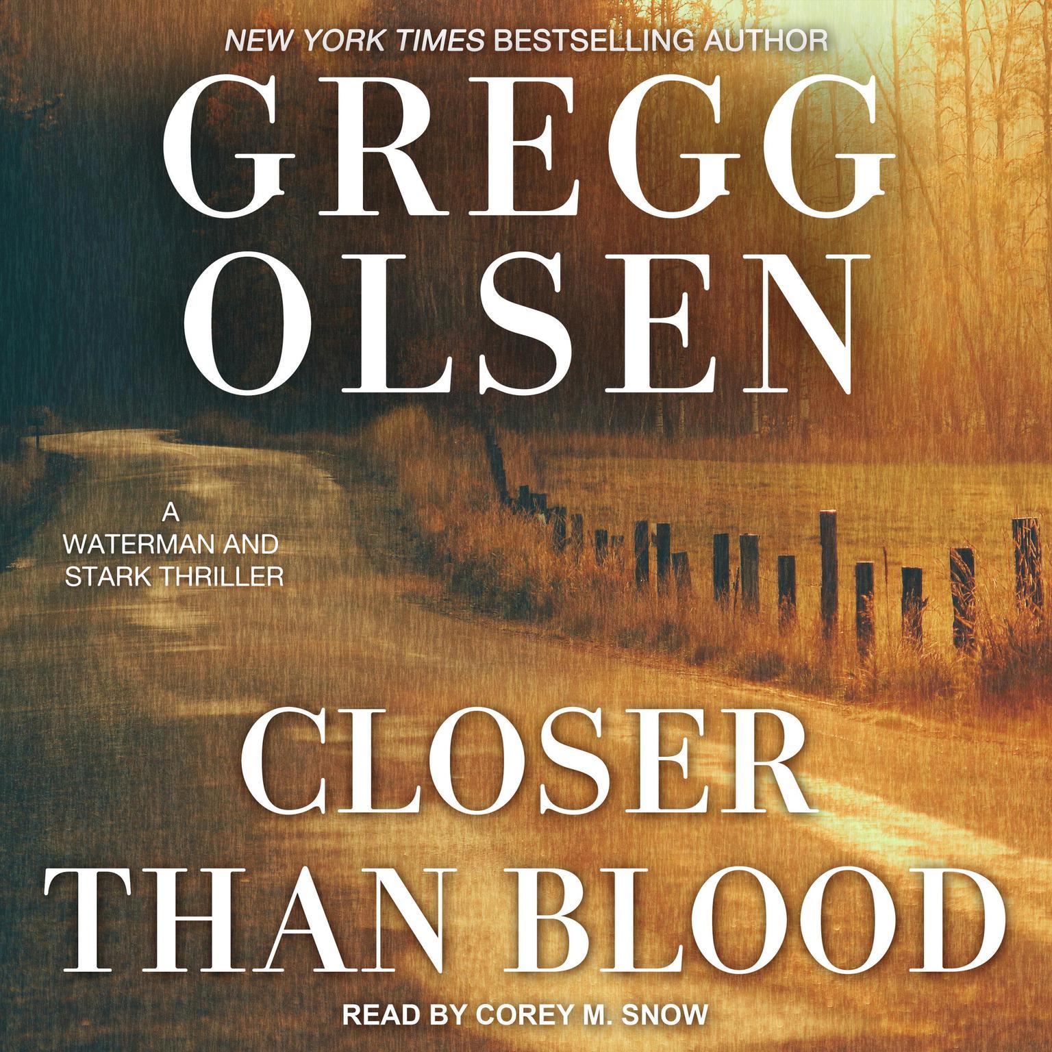 Closer Than Blood Audiobook, by Gregg Olsen