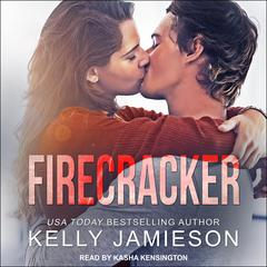 Firecracker Audiobook, by Kelly Jamieson