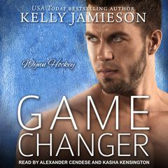 Game Changer Audiobook, by Kelly Jamieson