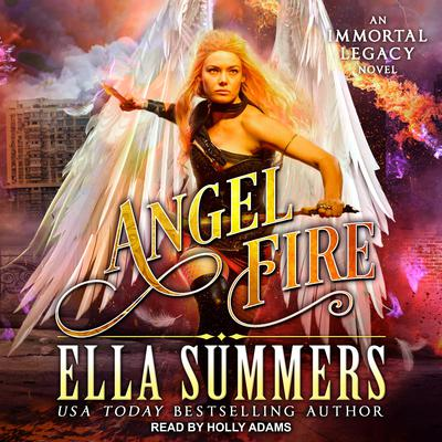 Angel Fire Audiobook, by Ella Summers