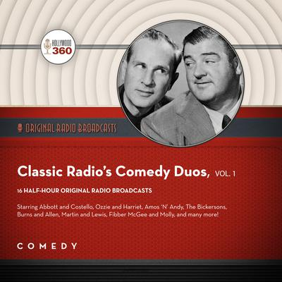 Classic Radio's Comedy Duos, Vol. 1 Audiobook, by Black Eye Entertainment