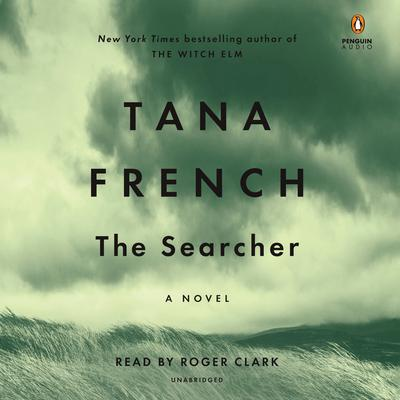 The Searcher: A Novel Audiobook, by Tana French