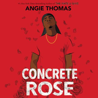 Concrete Rose Audiobook, by Angie Thomas