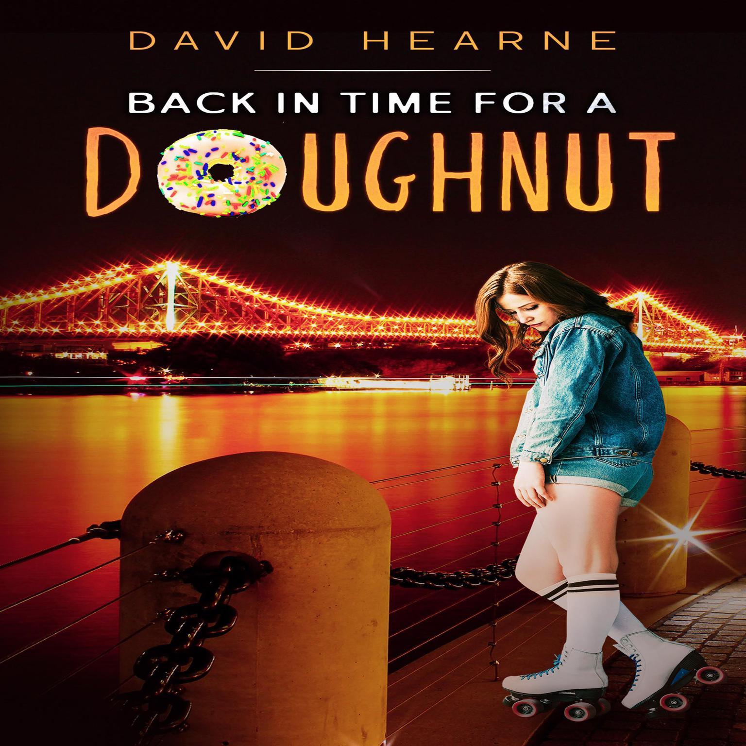 Back in Time for a Doughnut Audiobook, by David Hearne