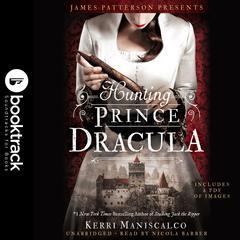 Hunting Prince Dracula Audiobook, by Kerri Maniscalco