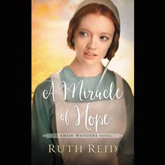 A Miracle of Hope Audiobook, by Ruth Reid