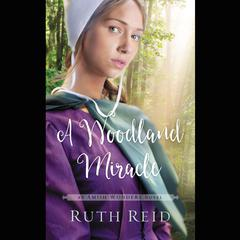 A Woodland Miracle Audiobook, by Ruth Reid