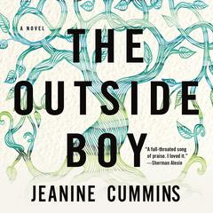 The Outside Boy Audiobook, by Jeanine Cummins
